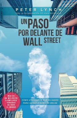 Un Paso Por Delante De Wall Street Peter Lynch Planeta De Livros