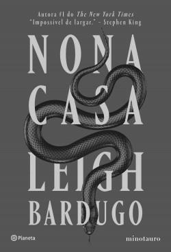 Nona casa - Leigh Bardugo | Planeta de Livros